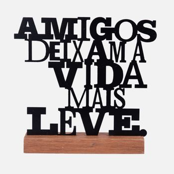 frase_decorativa_metal_VA10429_AmIGOS_DEIXAM_A_VIDA