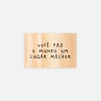 placa_madeira_Vocefazomundo_va9666