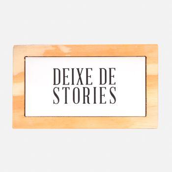 VA9387_DEIXA_DE_STORIES