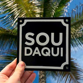 VA1028-Placa-decorativa-Quadro-sou-daqui-2-Papel-Craft