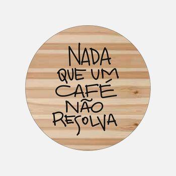 IMA_MADEIRA_REDONDO_FRASE_CAFE_VA9750_PAPEL_CRAFT